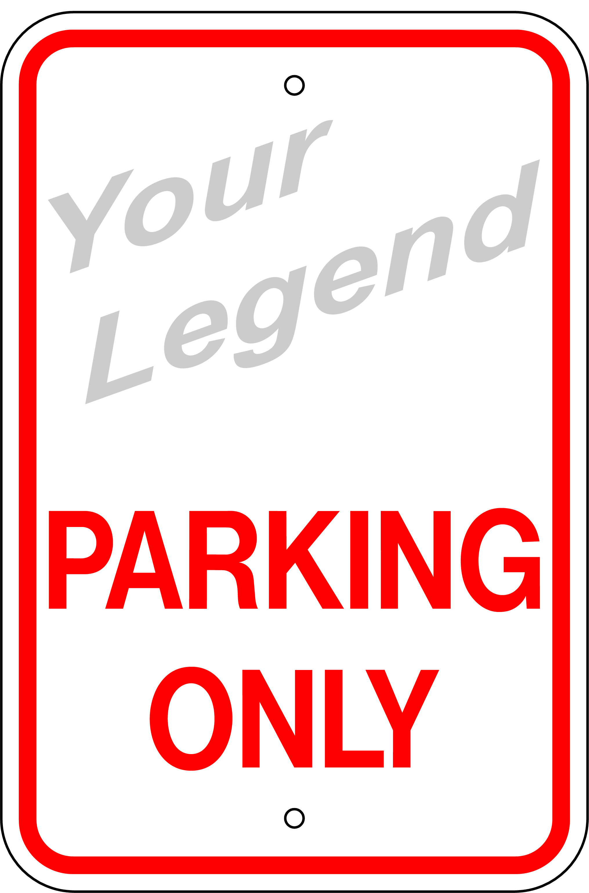 Parking Only (Add Legend) Sign