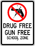 Drug Free Gun Free School Zone 18x24 Sign