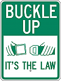 Buckle Up It's the Law 18x24 Sign