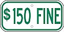 $150 Fine Sign