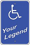 Handicapped (Add Legend) Sign