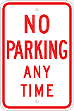 No Parking Any Time 18x24 Sign