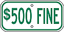 $500 Fine Sign
