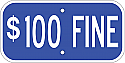 $100 Fine Sign