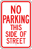 No Parking This Side of Street Sign