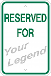 Reserved for (Add Legend) Sign