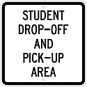 Student Drop Off and Pick Up Area Sign