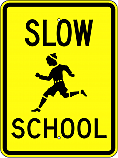 Slow School Sign