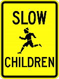 Slow Children Sign
