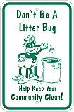 Litterbug Sign