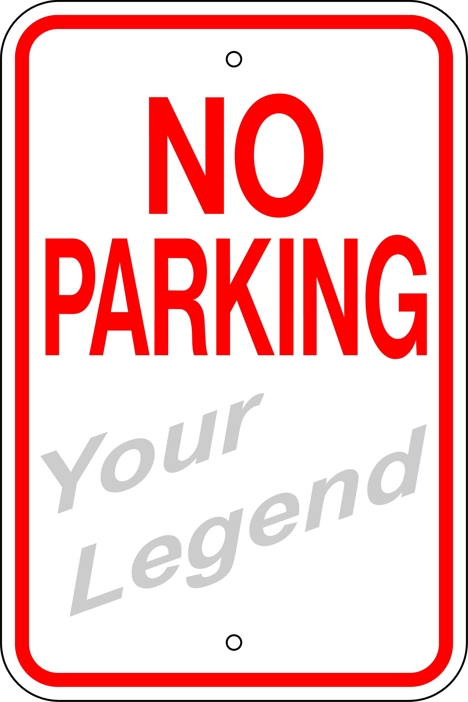 - W.G.N Flag & Decorating Co. > Add A Legend Signs > No Parking (Add